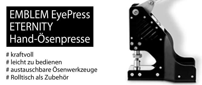 Die neue EMBLEM EyePress ETERNITY Hand-Ösenpresse