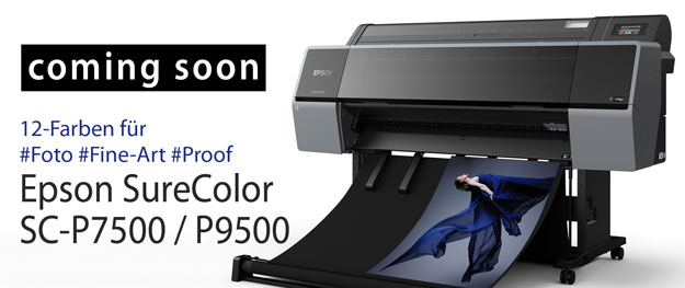 Coming soon. Epson 12-Farb-Großformatdrucker SureColor SC-P7500 und SC-P9500